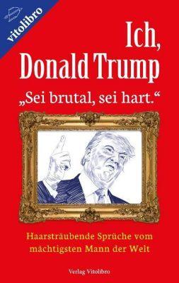Ich, Donald Trump - Donald J. Trump pdf epub