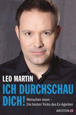 Ich durchschau dich!, Leo Martin