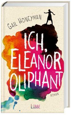Ich, Eleanor Oliphant, Gail Honeyman