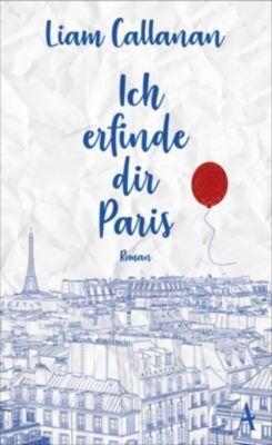 Ich erfinde dir Paris, Liam Callanan