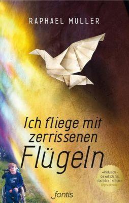 Ich fliege mit zerrissenen Flügeln, Raphael Müller