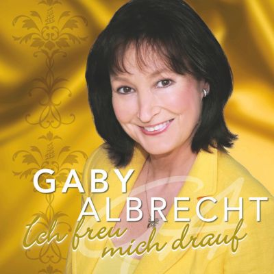 Ich freu mich drauf, Gaby Albrecht