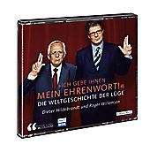 Ich gebe Ihnen mein Ehrenwort - Die Weltgeschichte der Lüge, 2 Audio-CDs, Roger Willemsen, Dieter Hildebrandt
