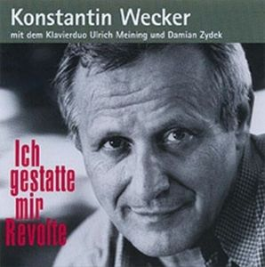 Ich Gestatte Mir Revolte, Konstantin Wecker