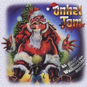 Ich Glaub' Nicht An Den Weihnachtsmann, Onkel Tom