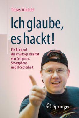 Ich glaube, es hackt!, Tobias Schrödel