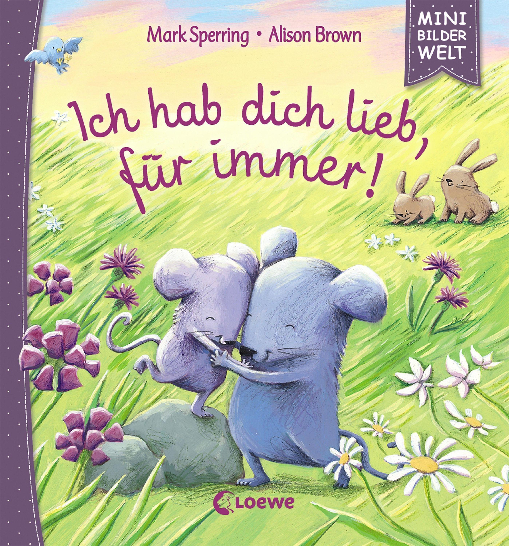 Ich hab dich lieb, für immer! Buch bei Weltbild.ch bestellen