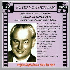 Ich hab' ein kleines Lied, Willy Schneider