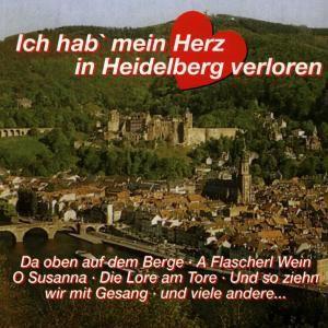 Ich Hab Mein Herz In Heidelberg Verloren, Diverse Interpreten