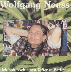 Ich Hab Noch Einen Kiffer In Berlin, Wolfgang Neuss