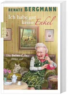 Ich habe gar keine Enkel, Renate Bergmann