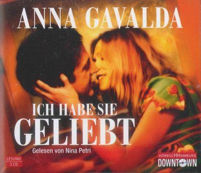 Ich habe sie geliebt, 3 Audio-CDs, Anna Gavalda