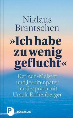 Ich habe zu wenig geflucht, Niklaus Brantschen, Ursula Eichenberger