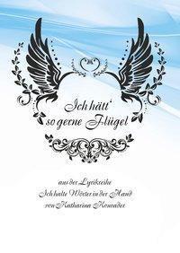 Ich hätt' so gerne Flügel - Katharina Konrader |