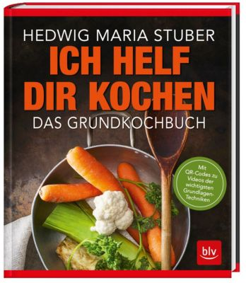Ich helf Dir kochen, Hedwig M. Stuber