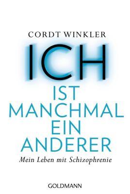 ICH ist manchmal ein anderer - Cordt Winkler |