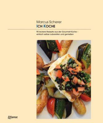 ICH KOCHE - Marcus Scherer |