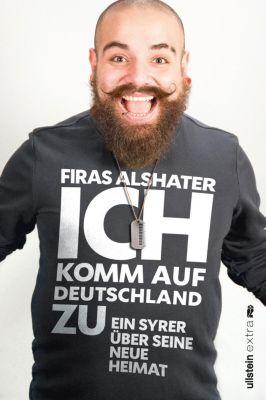 Ich komm auf Deutschland zu, Firas Alshater