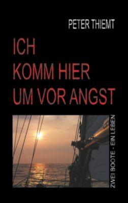 Ich komm hier um vor Angst, Peter Thiemt