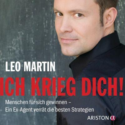 Ich krieg dich!, 2 Audio-CDs, Leo Martin