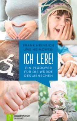 Ich lebe!, Frank Heinrich, Uwe Heimowski