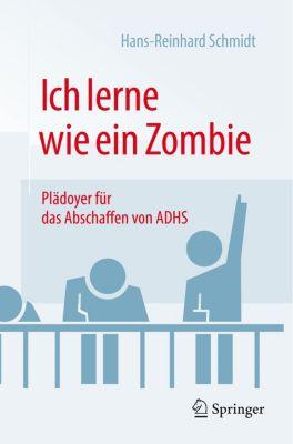Ich lerne wie ein Zombie - Hans R. Schmidt  