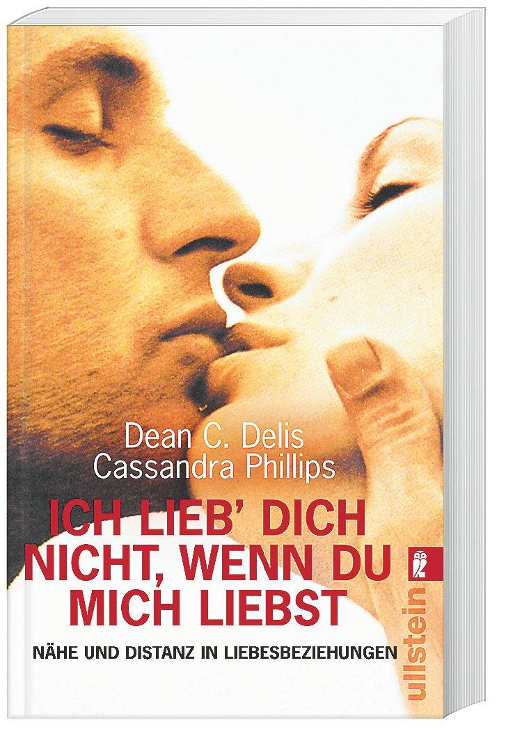 Ich lieb Dich nicht, wenn Du mich liebst Buch portofrei