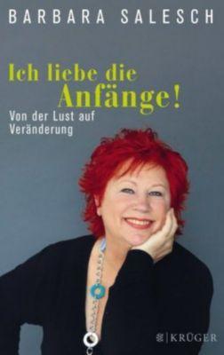 Ich liebe die Anfänge!, Barbara Salesch