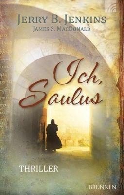 Ich, Saulus, Jerry B. Jenkins, James S. MacDonald