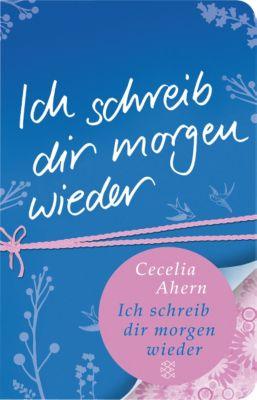 Ich schreib dir morgen wieder, Cecelia Ahern