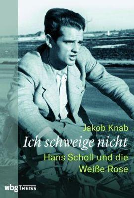 Ich schweige nicht - Jakob Knab |