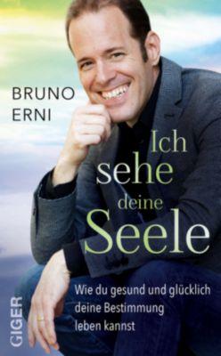 Ich sehe deine Seele, Bruno Erni