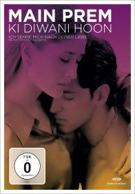 Ich sehne mich nach Deiner Liebe - Main Prem Ki Diwani Hoon, Main Prem Ki Diwani Hoon