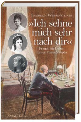 Ich sehne mich sehr nach Dir, Friedrich Weissensteiner