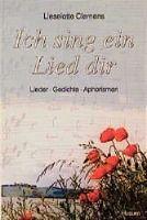 Ich sing ein Lied dir - Lieselotte Clemens pdf epub