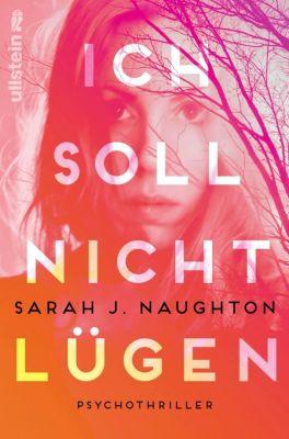 Ich soll nicht lügen, Sarah J. Naughton