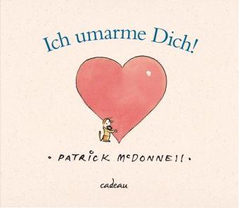 Ich umarme dich!, Patrick McDonnell
