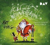 Ich und der Weihnachtsmann, 4 Audio-CDs, Matt Haig