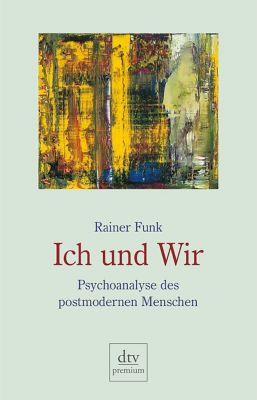 Ich und Wir - Rainer Funk pdf epub