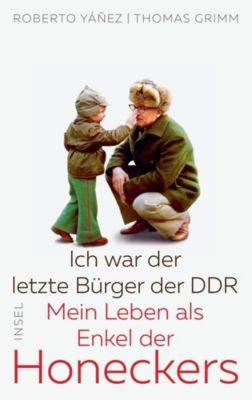 Ich war der letzte Bürger der DDR, Roberto Yañez, Thomas Grimm