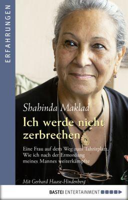 Ich werde nicht zerbrechen, Gerhard Haase-Hindenberg, Shahinda Maklad