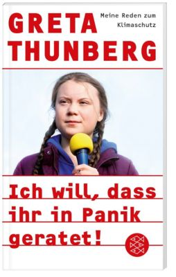Ich will, dass ihr in Panik geratet! - Greta Thunberg |