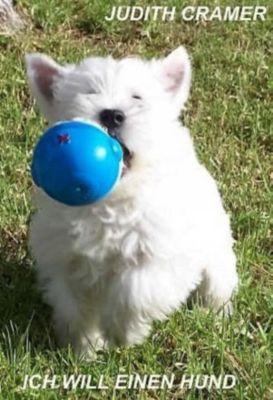 Ich will einen Hund, Judith Cramer
