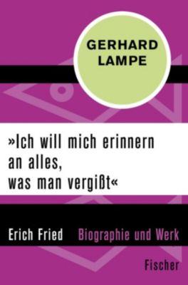 »Ich will mich erinnern an alles, was man vergisst«, Gerhard Lampe