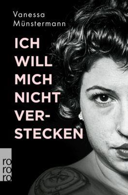 Ich will mich nicht verstecken - Vanessa Münstermann pdf epub