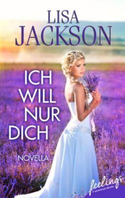 Ich will nur Dich, Lisa Jackson