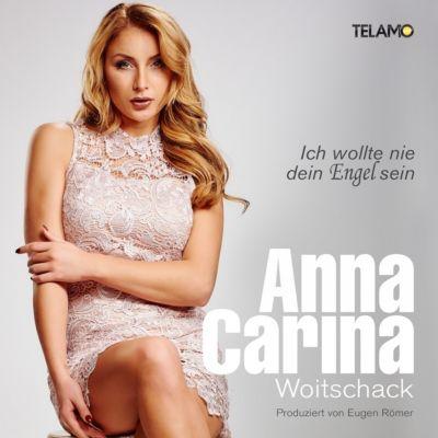 Ich wollte nie ein Engel sein, Anna-Carina Woitschack