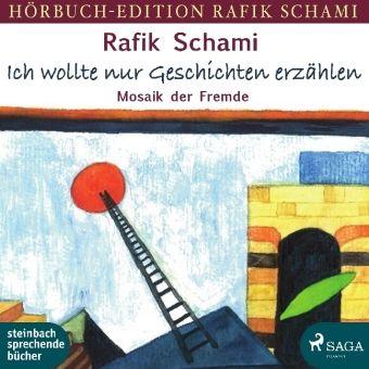 Ich wollte nur Geschichten erzählen, 1 MP3-CD, Rafik Schami
