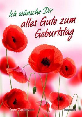Ich wünsche Dir alles Gute zum Geburtstag, Doro Zachmann