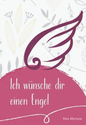 Ich wünsche dir einen Engel - Maria Sassin pdf epub